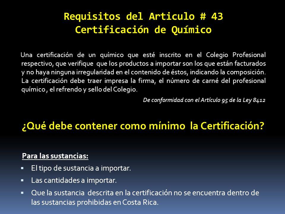 Requisitos del Articulo # 43 Certificación de Químico