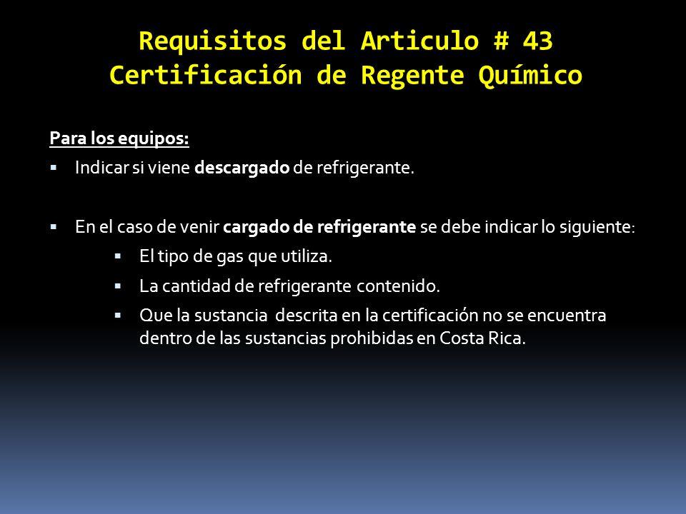 Requisitos del Articulo # 43 Certificación de Regente Químico