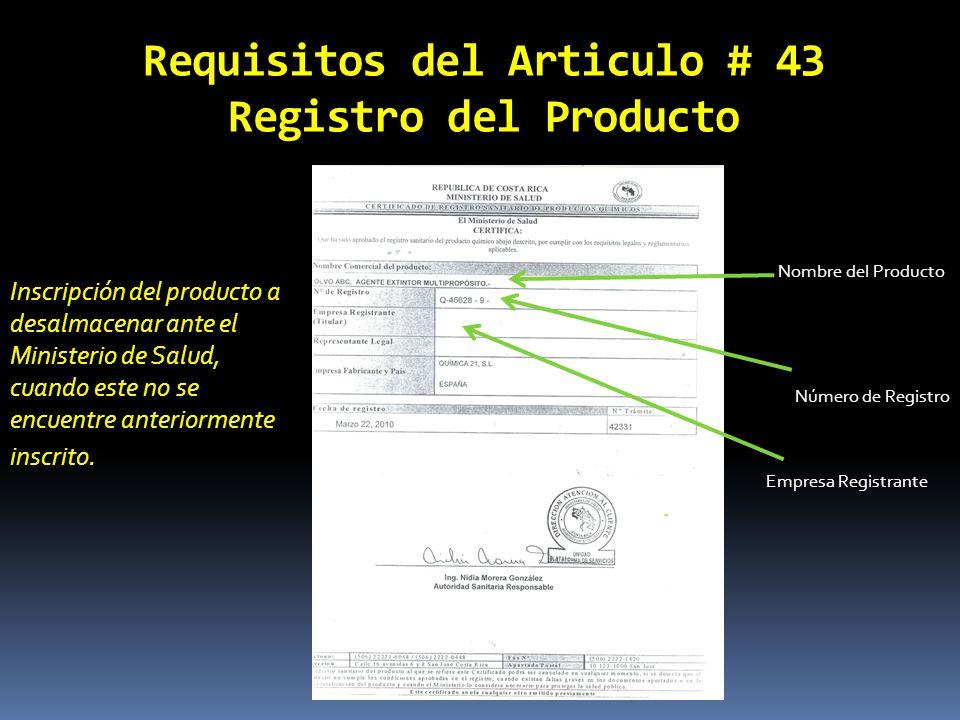 Requisitos del Articulo # 43 Registro del Producto