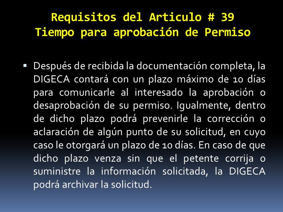 Requisitos del Articulo # 39 Tiempo para aprobación de Permiso