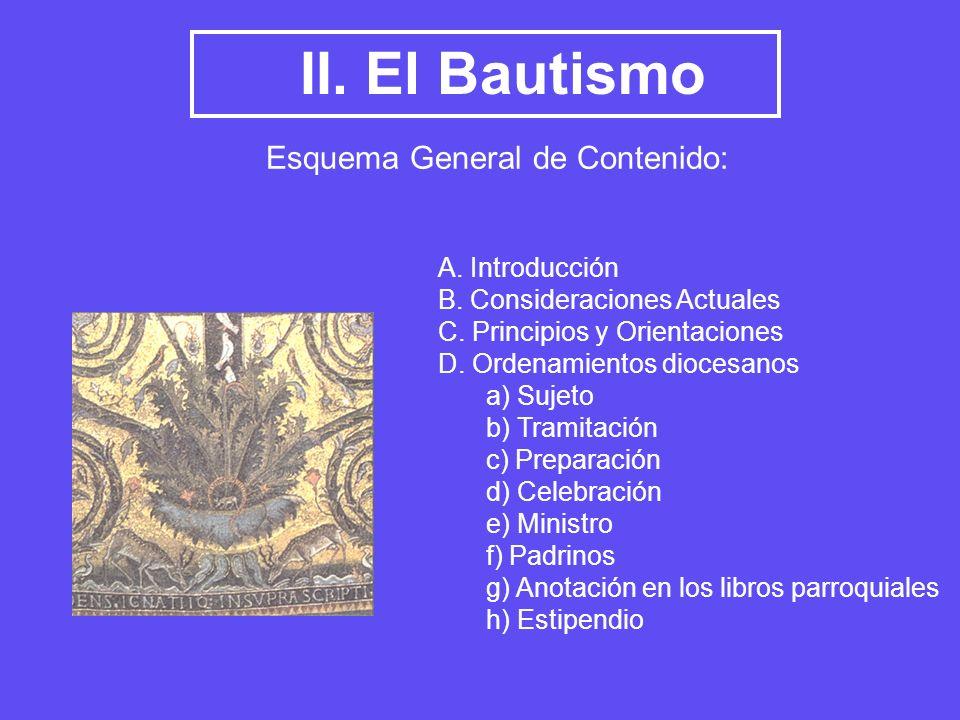II. El Bautismo Esquema General de Contenido: A. Introducción