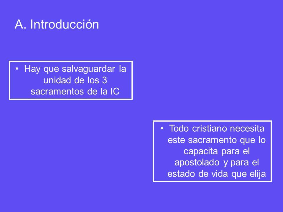 Hay que salvaguardar la unidad de los 3 sacramentos de la IC