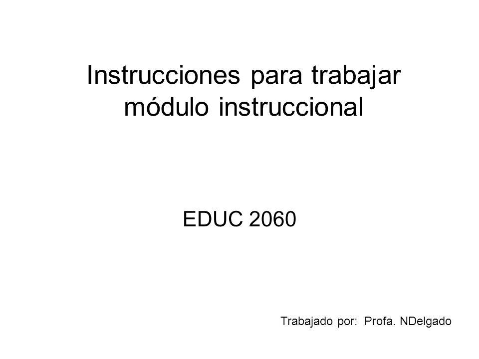 Instrucciones para trabajar módulo instruccional