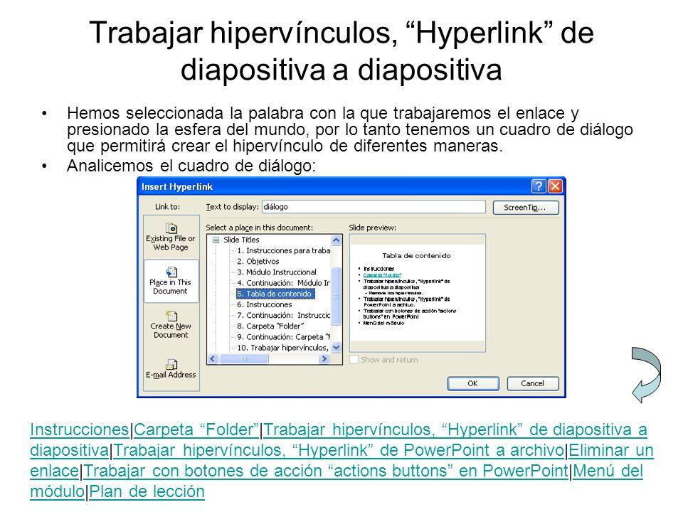 Trabajar hipervínculos, Hyperlink de diapositiva a diapositiva