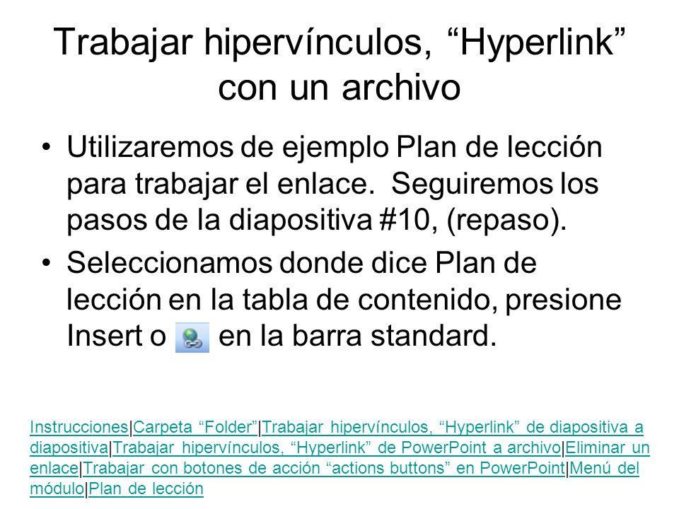 Trabajar hipervínculos, Hyperlink con un archivo