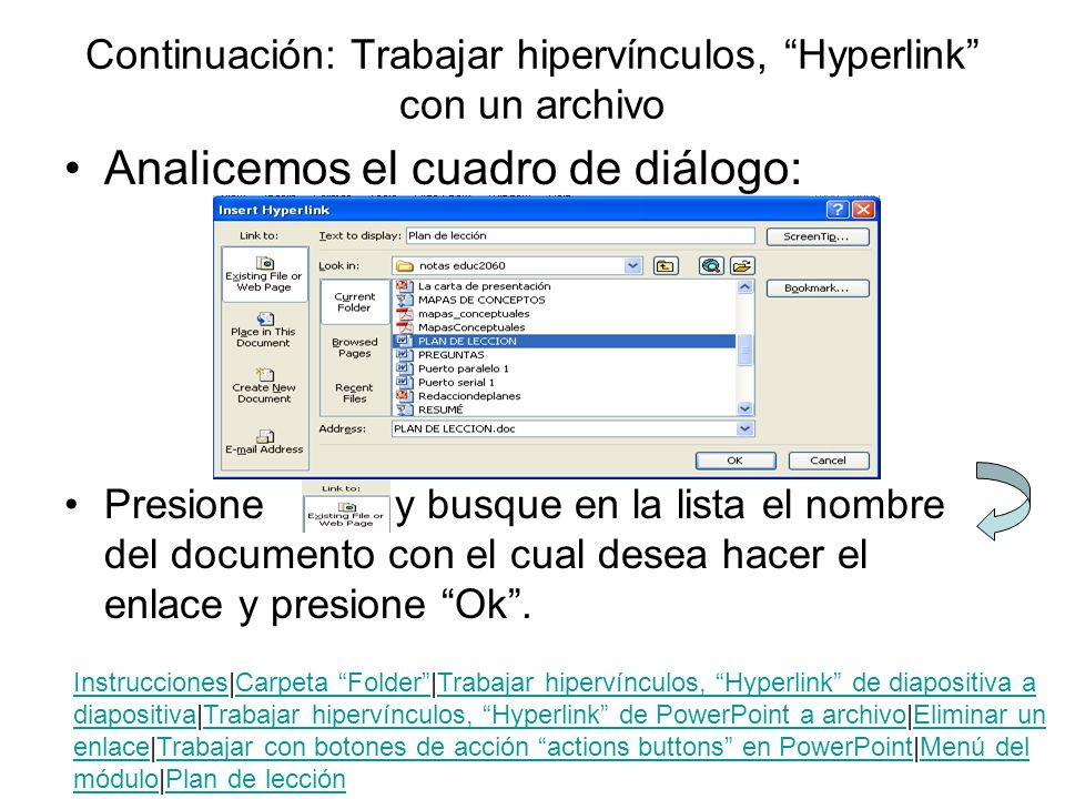 Continuación: Trabajar hipervínculos, Hyperlink con un archivo