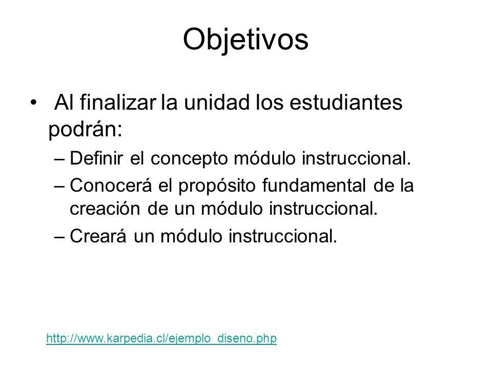 Objetivos Al finalizar la unidad los estudiantes podrán: