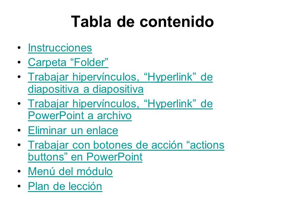Tabla de contenido Instrucciones Carpeta Folder