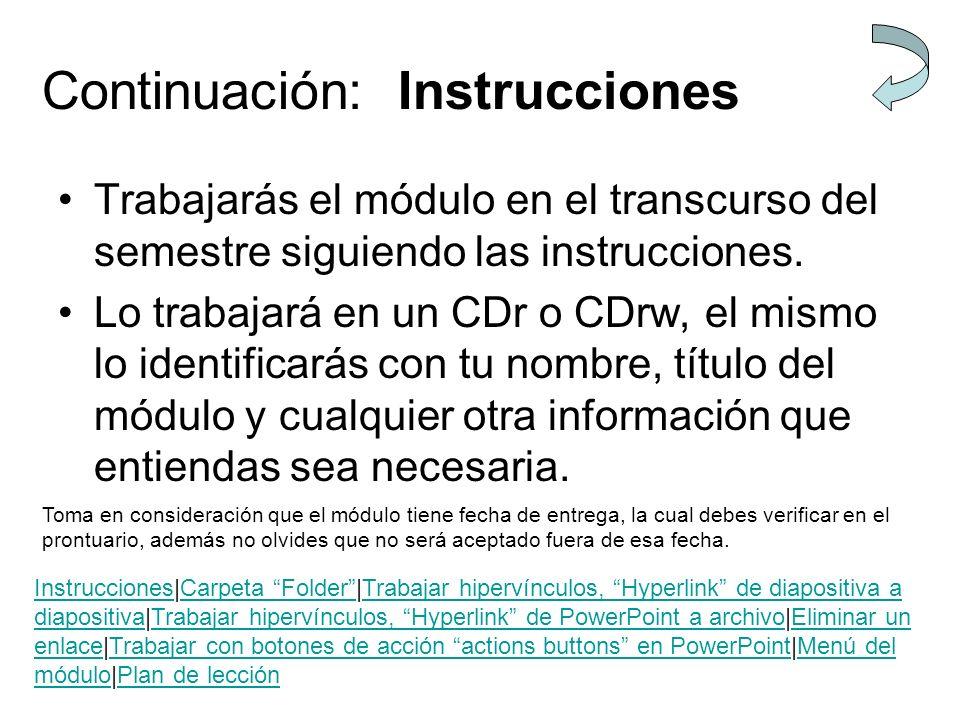 Continuación: Instrucciones