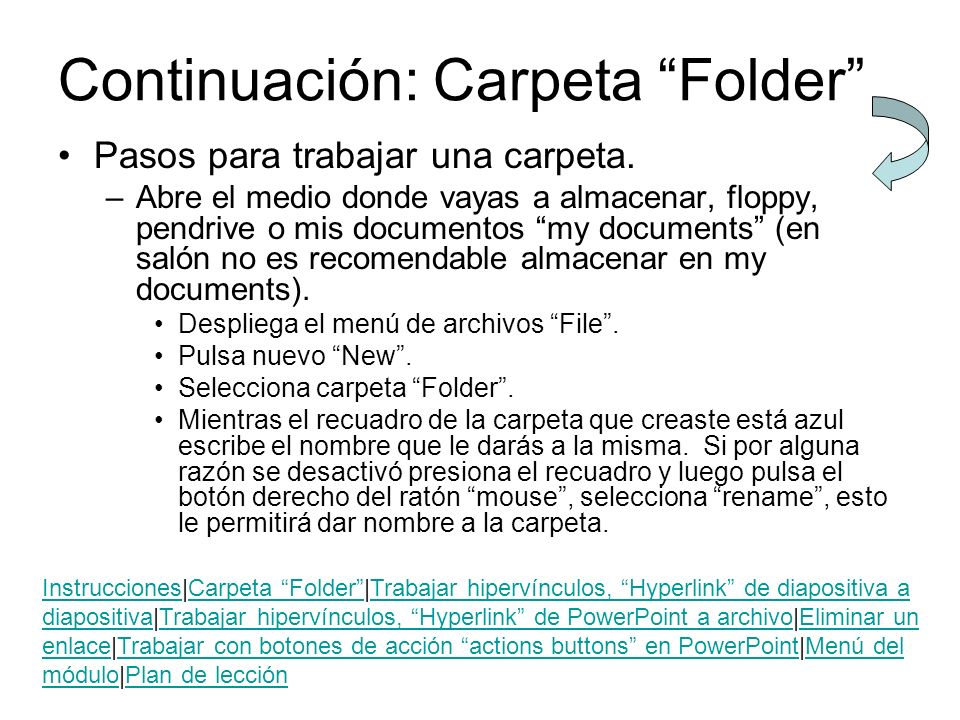 Continuación: Carpeta Folder