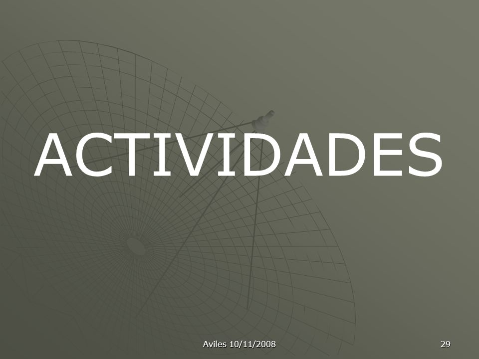 ACTIVIDADES Aviles 10/11/2008