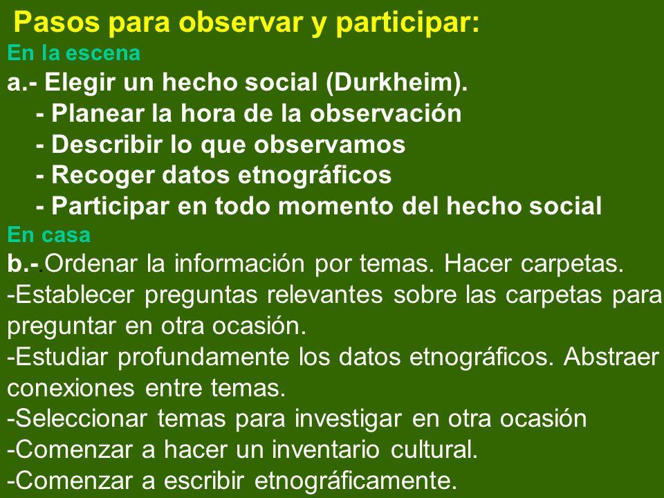 a.- Elegir un hecho social (Durkheim).