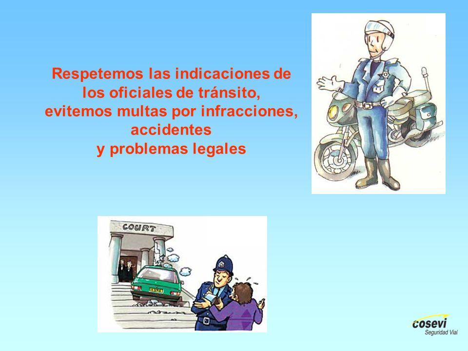 Respetemos las indicaciones de los oficiales de tránsito,