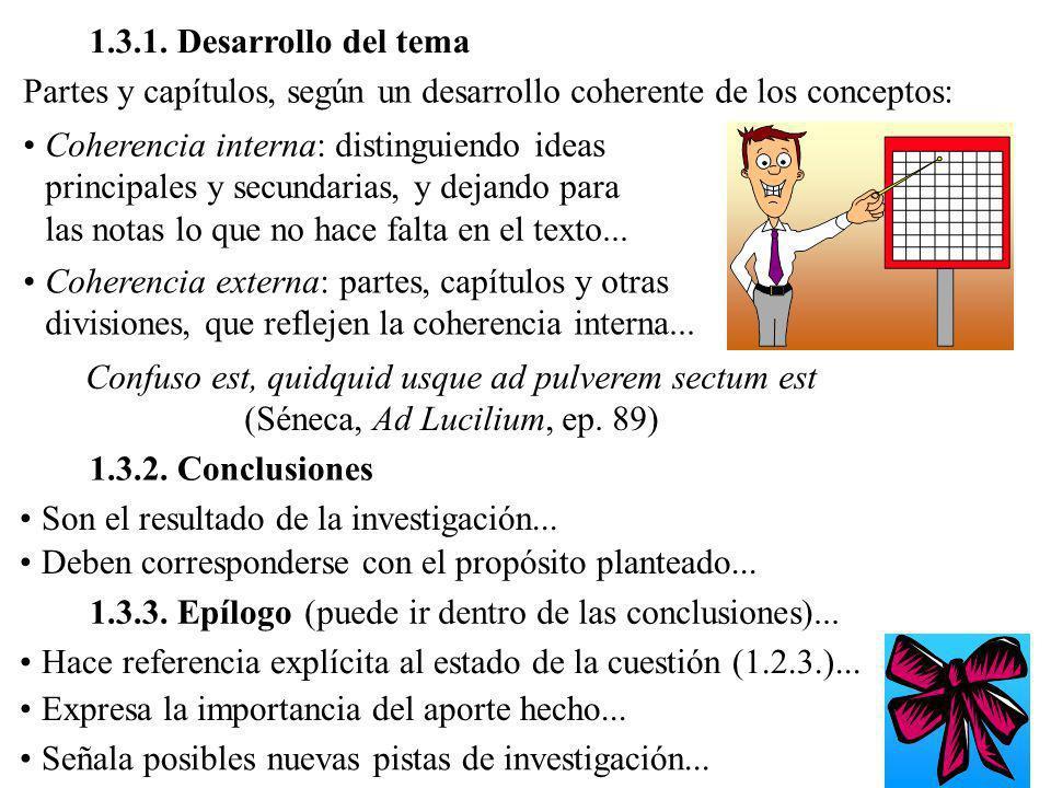 1.3.1. Desarrollo del tema Partes y capítulos, según un desarrollo coherente de los conceptos: