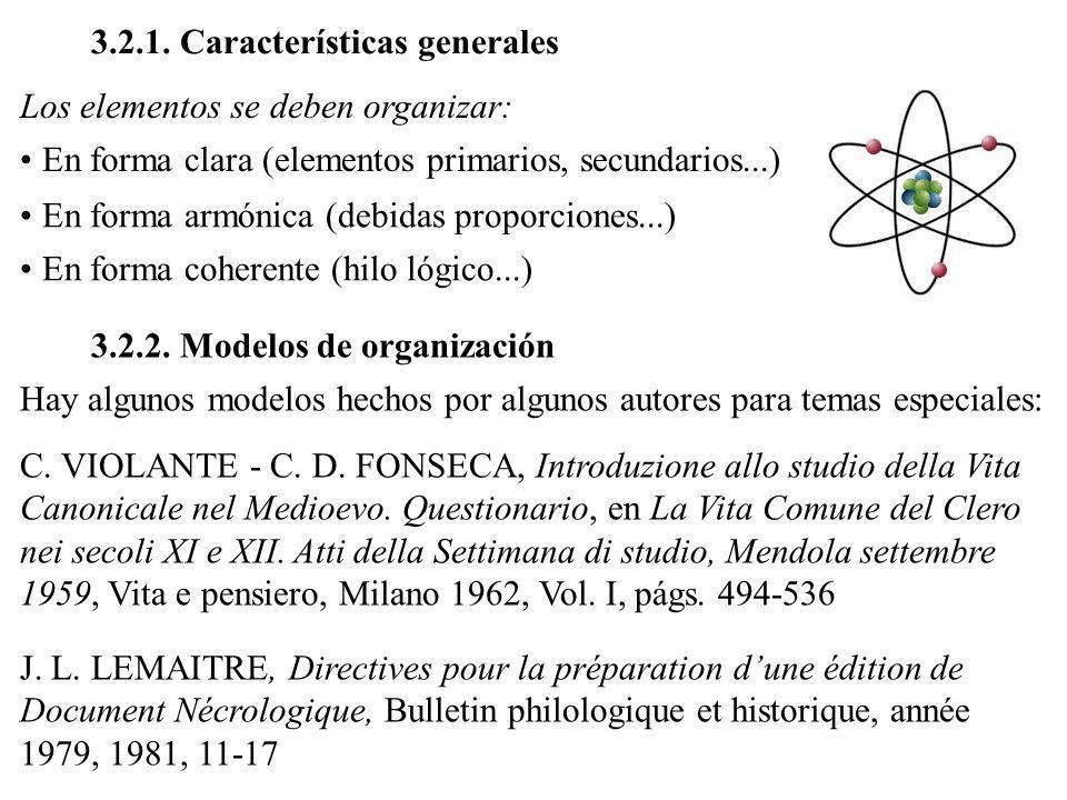 3.2.1. Características generales