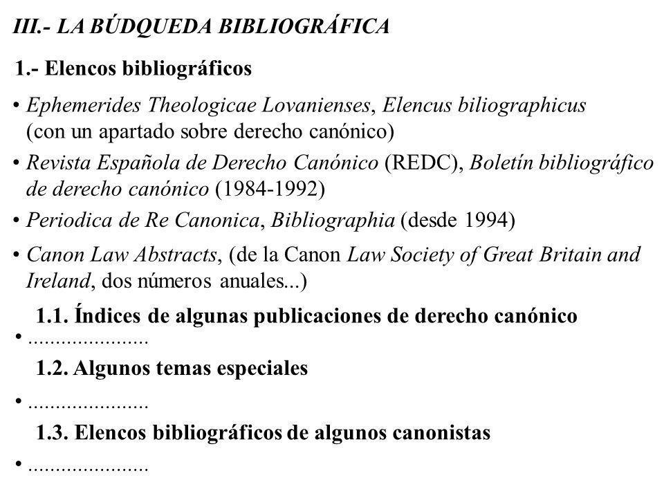 III.- LA BÚDQUEDA BIBLIOGRÁFICA