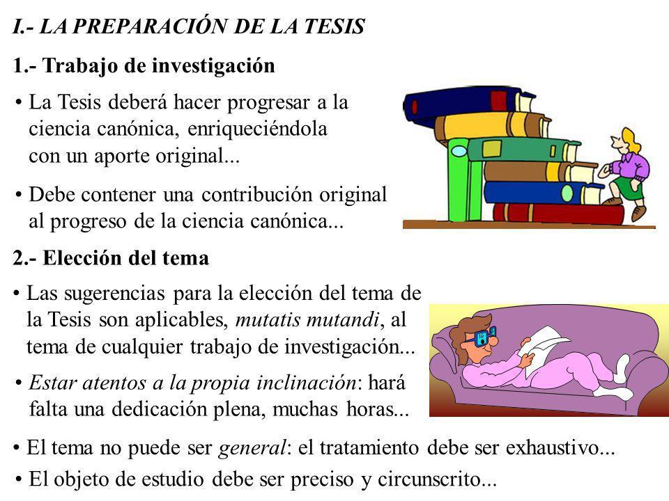 I.- LA PREPARACIÓN DE LA TESIS