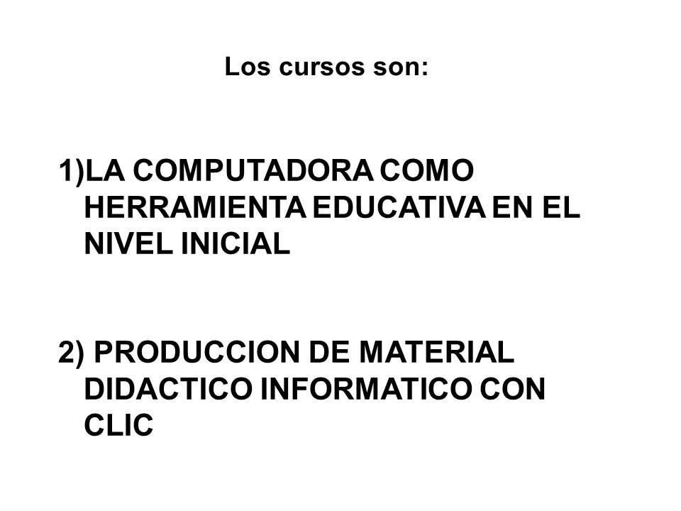 LA COMPUTADORA COMO HERRAMIENTA EDUCATIVA EN EL NIVEL INICIAL