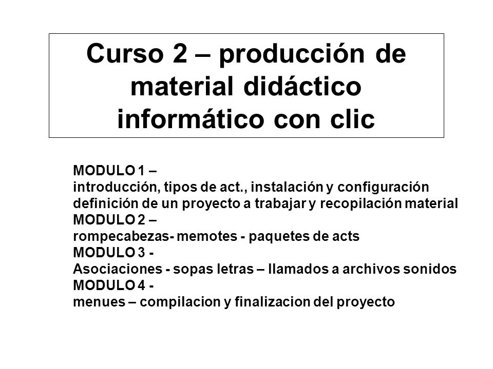 Curso 2 – producción de material didáctico informático con clic