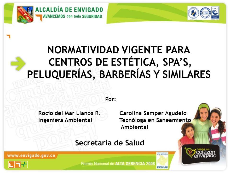 NORMATIVIDAD VIGENTE PARA CENTROS DE ESTÉTICA, SPA'S,