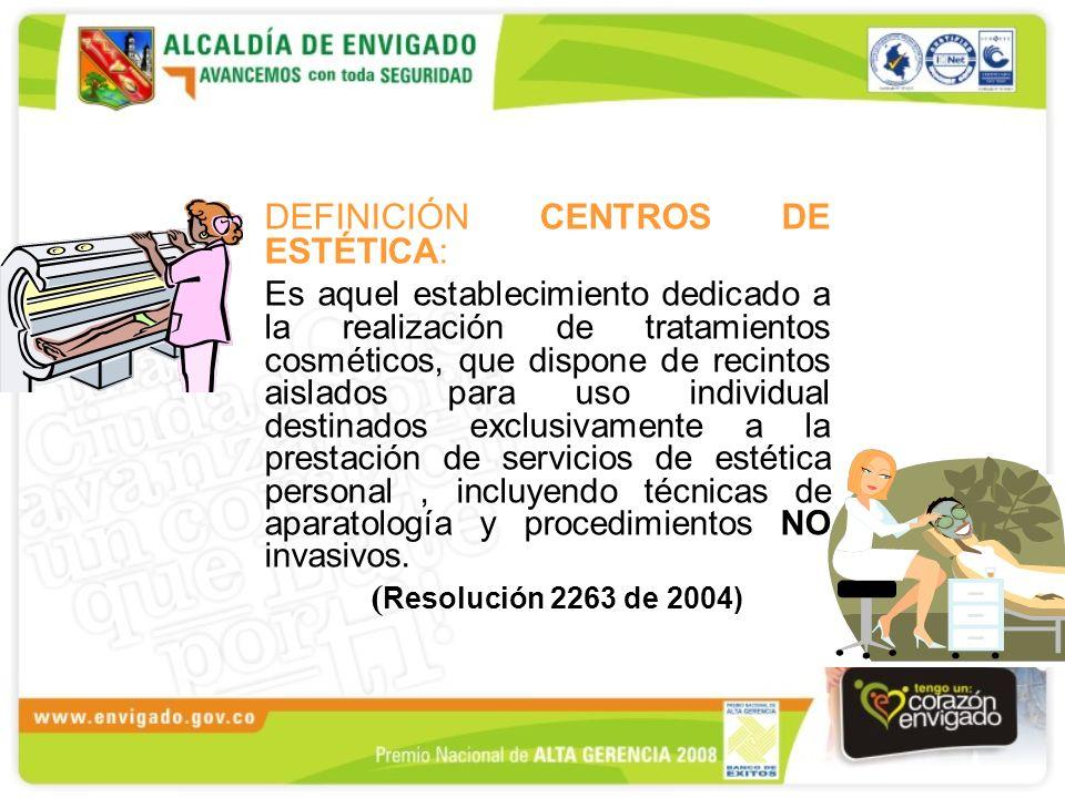 DEFINICIÓN CENTROS DE ESTÉTICA: