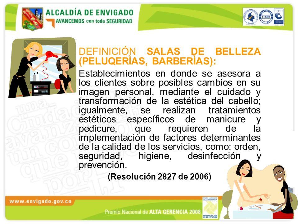 DEFINICIÓN SALAS DE BELLEZA (PELUQERÌAS, BARBERÌAS):