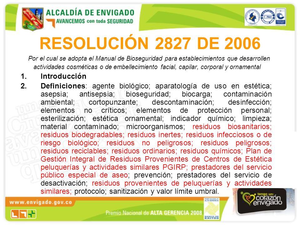 RESOLUCIÓN 2827 DE 2006 Introducción