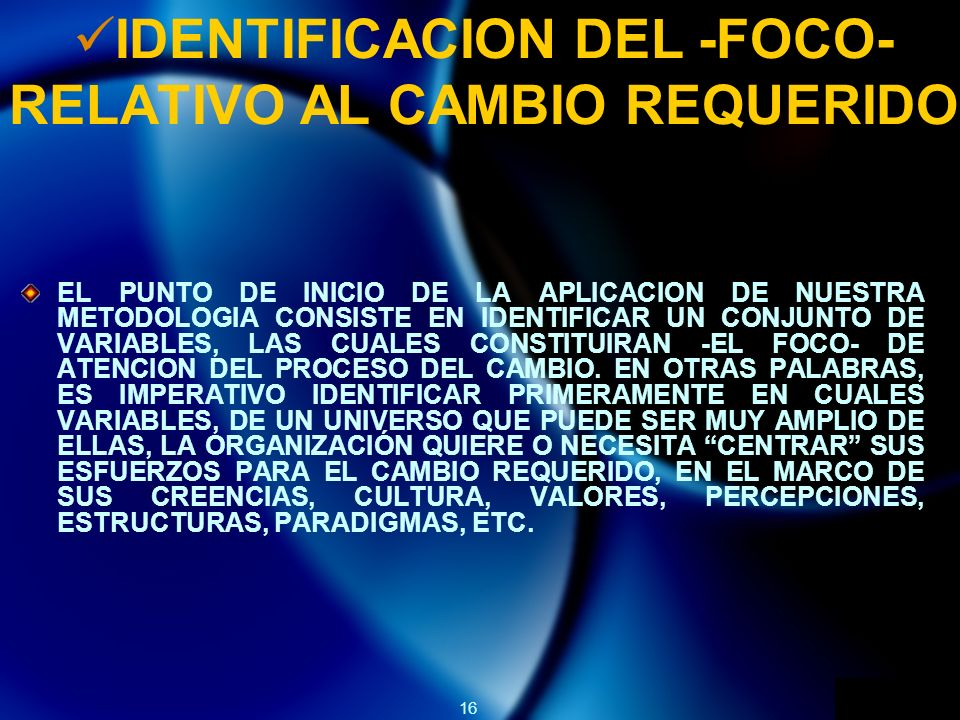 IDENTIFICACION DEL -FOCO- RELATIVO AL CAMBIO REQUERIDO