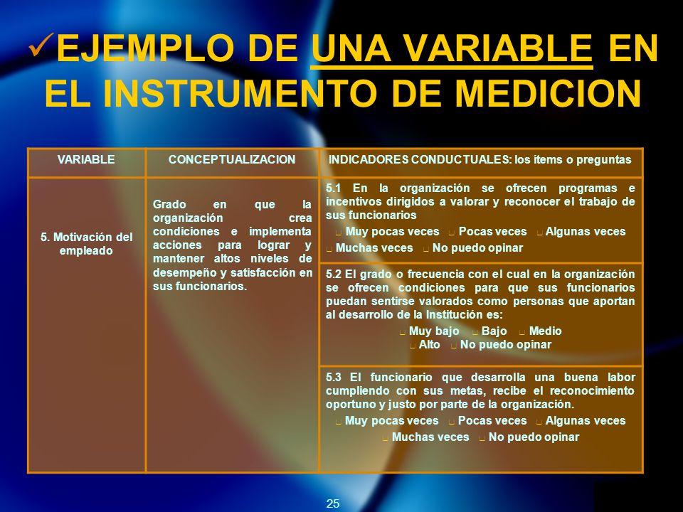 EJEMPLO DE UNA VARIABLE EN EL INSTRUMENTO DE MEDICION