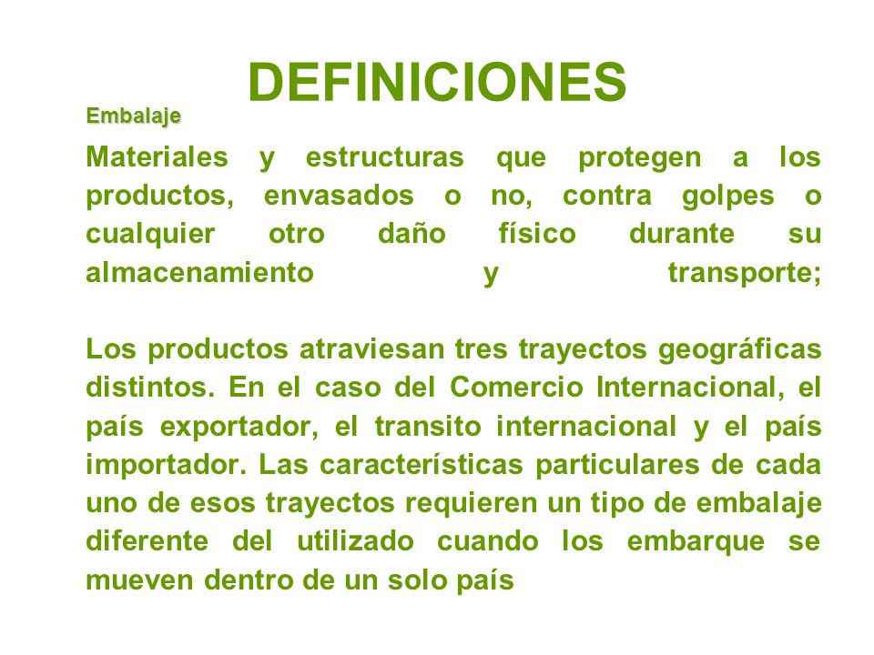 DEFINICIONES Embalaje.
