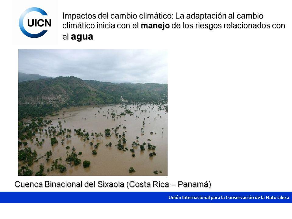 Impactos del cambio climático: La adaptación al cambio climático inicia con el manejo de los riesgos relacionados con el agua