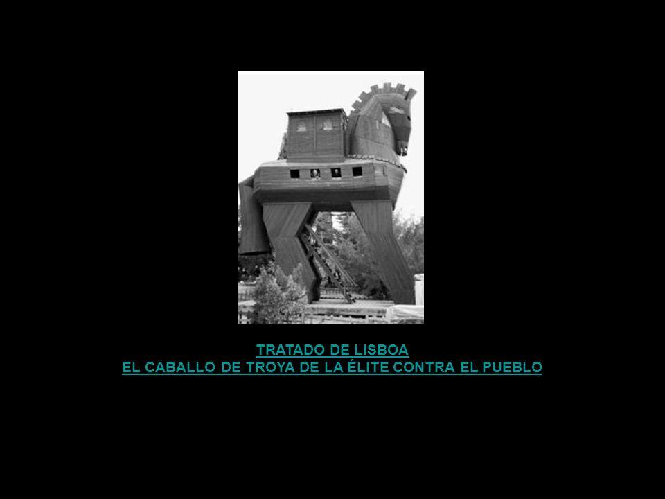 EL CABALLO DE TROYA DE LA ÉLITE CONTRA EL PUEBLO