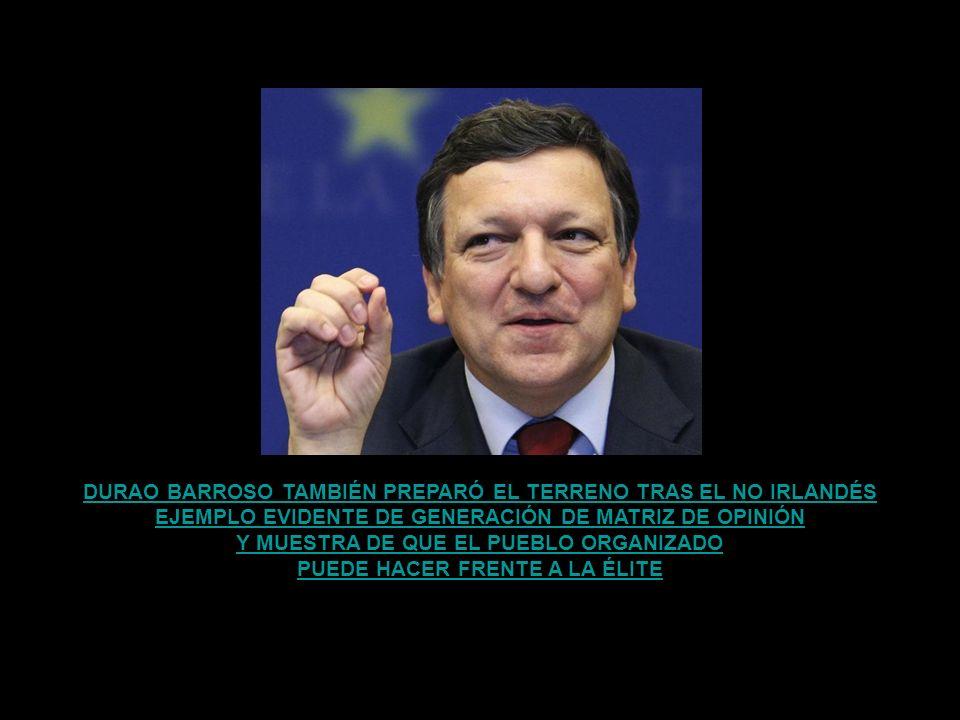 DURAO BARROSO TAMBIÉN PREPARÓ EL TERRENO TRAS EL NO IRLANDÉS