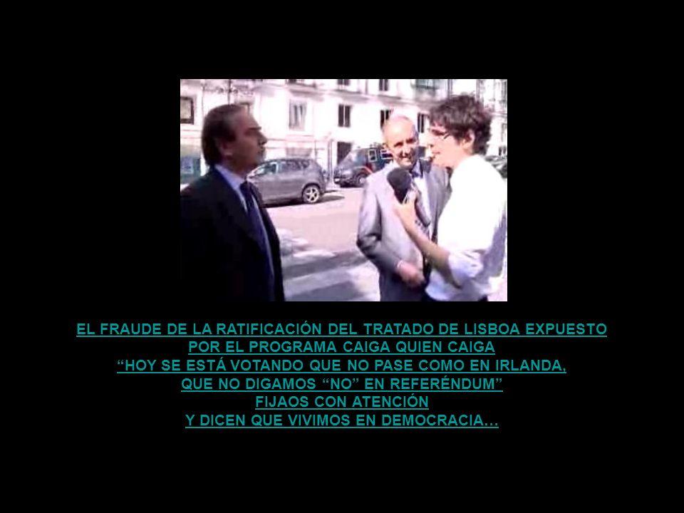 EL FRAUDE DE LA RATIFICACIÓN DEL TRATADO DE LISBOA EXPUESTO