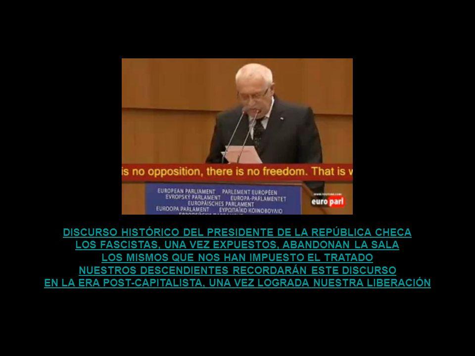 DISCURSO HISTÓRICO DEL PRESIDENTE DE LA REPÚBLICA CHECA