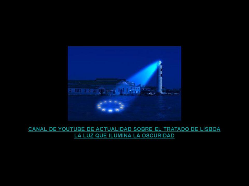 CANAL DE YOUTUBE DE ACTUALIDAD SOBRE EL TRATADO DE LISBOA