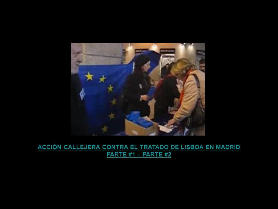 ACCIÓN CALLEJERA CONTRA EL TRATADO DE LISBOA EN MADRID