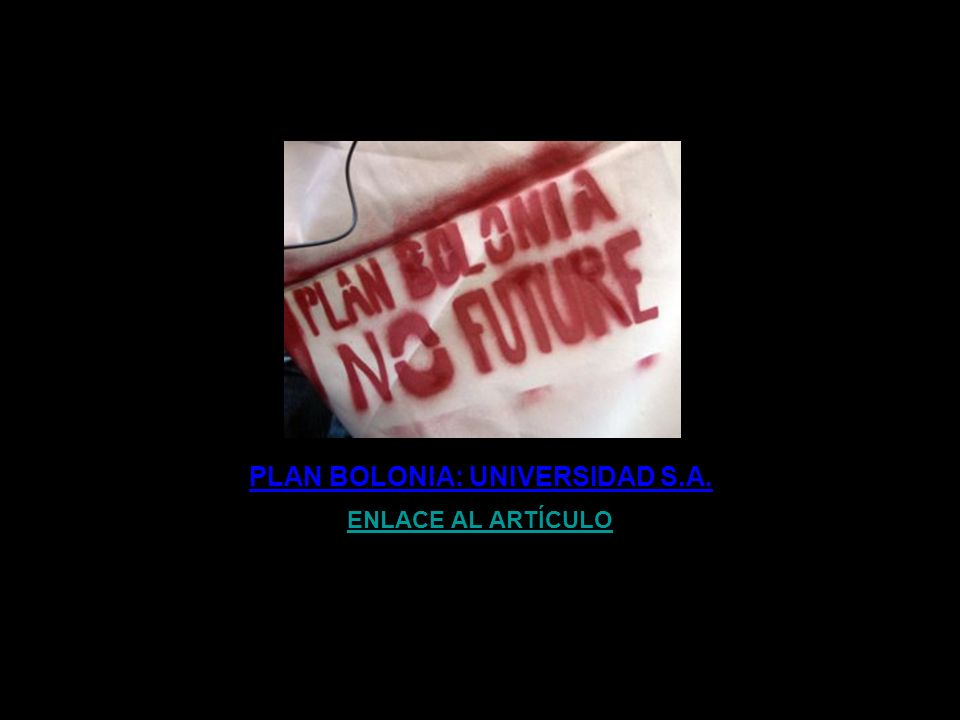 PLAN BOLONIA: UNIVERSIDAD S.A.