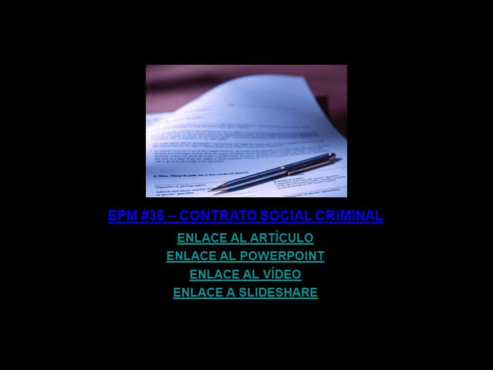 EPM #38 – CONTRATO SOCIAL CRIMINAL