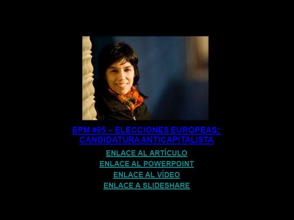 EPM #95 – ELECCIONES EUROPEAS: CANDIDATURA ANTICAPITALISTA