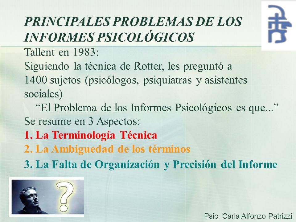 PRINCIPALES PROBLEMAS DE LOS INFORMES PSICOLÓGICOS