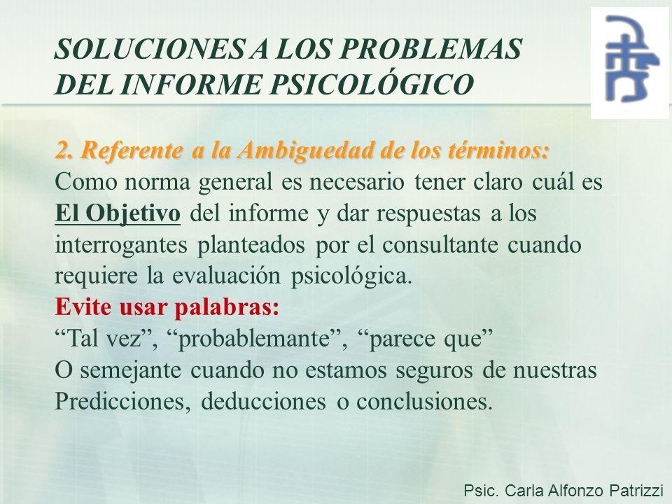 SOLUCIONES A LOS PROBLEMAS DEL INFORME PSICOLÓGICO