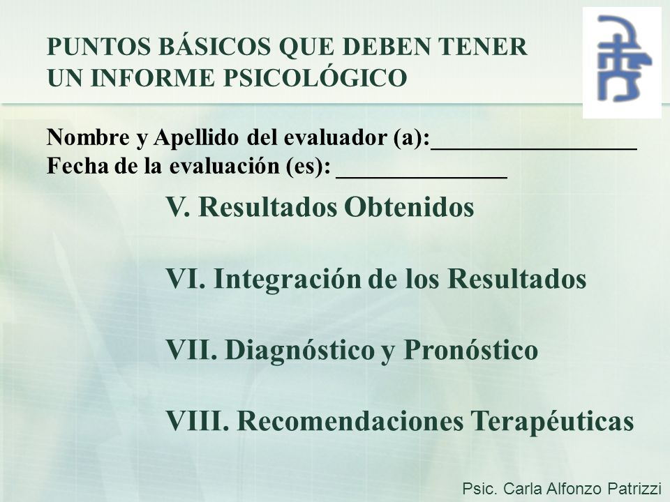 V. Resultados Obtenidos VI. Integración de los Resultados