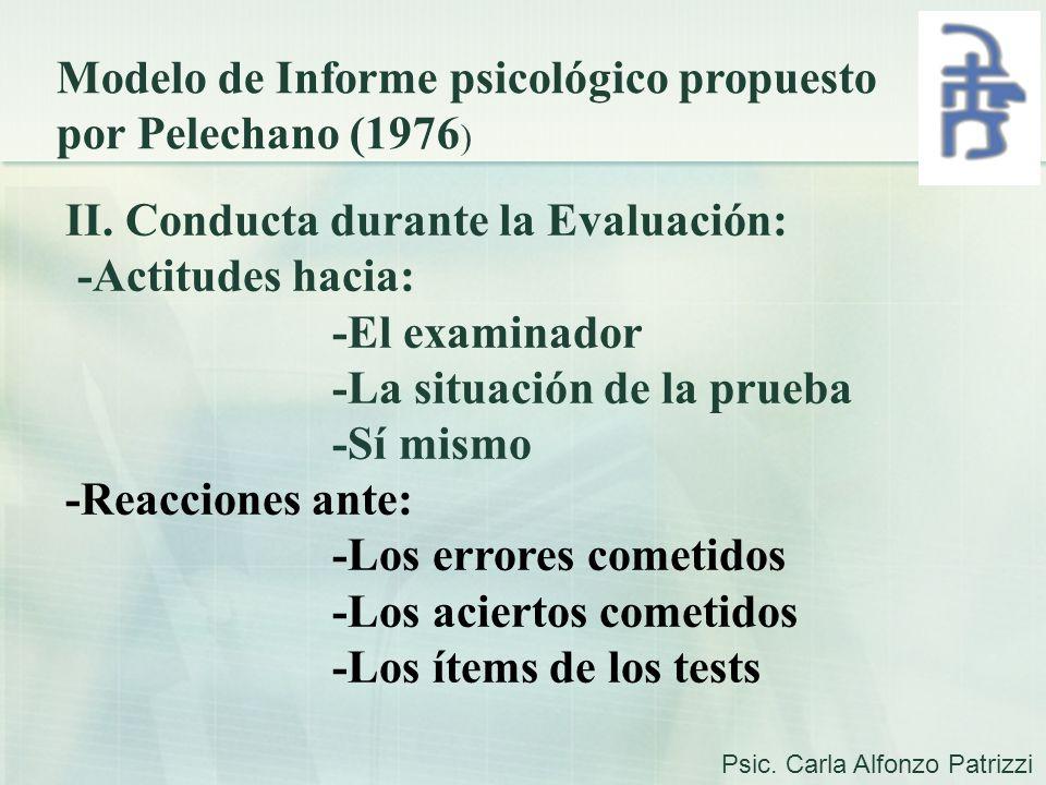 Modelo de Informe psicológico propuesto por Pelechano (1976)