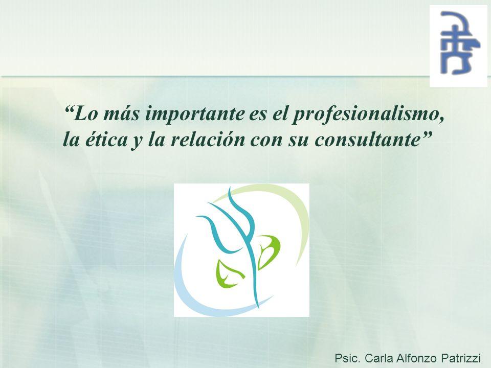Lo más importante es el profesionalismo,