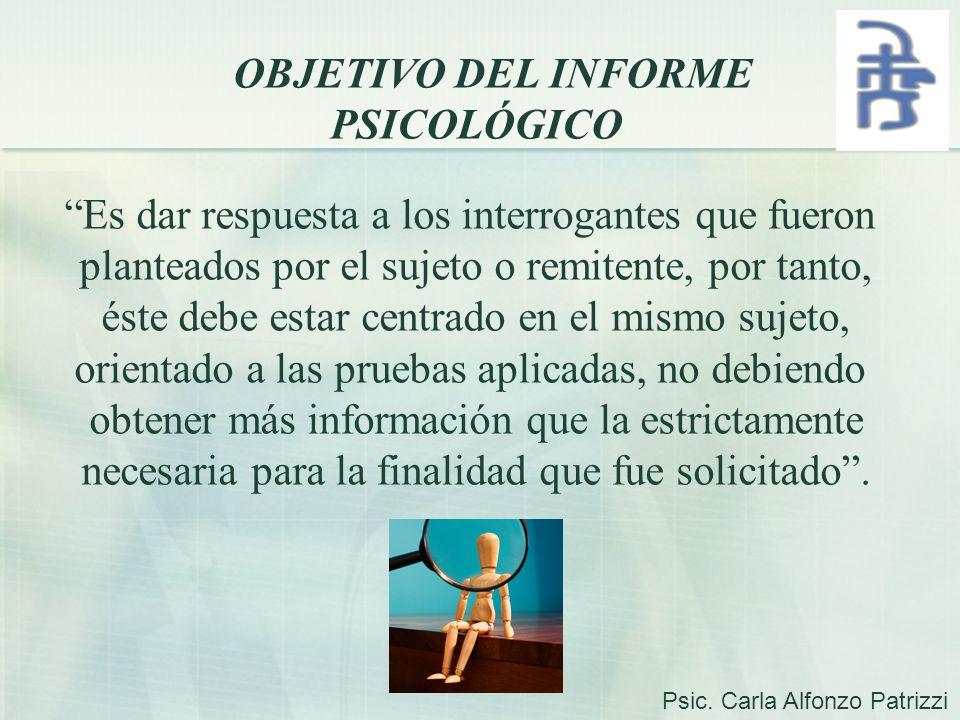 OBJETIVO DEL INFORME PSICOLÓGICO