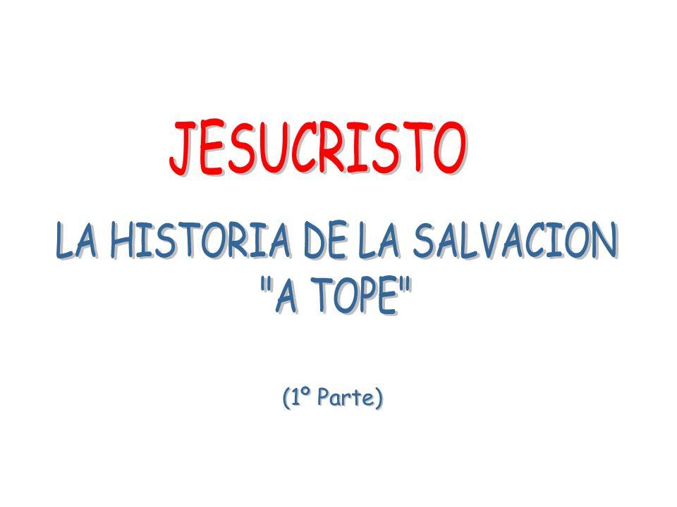 LA HISTORIA DE LA SALVACION