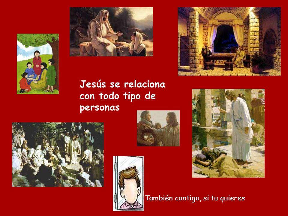 Jesús se relaciona con todo tipo de personas