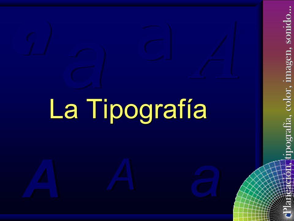 a a a A La Tipografía a A A