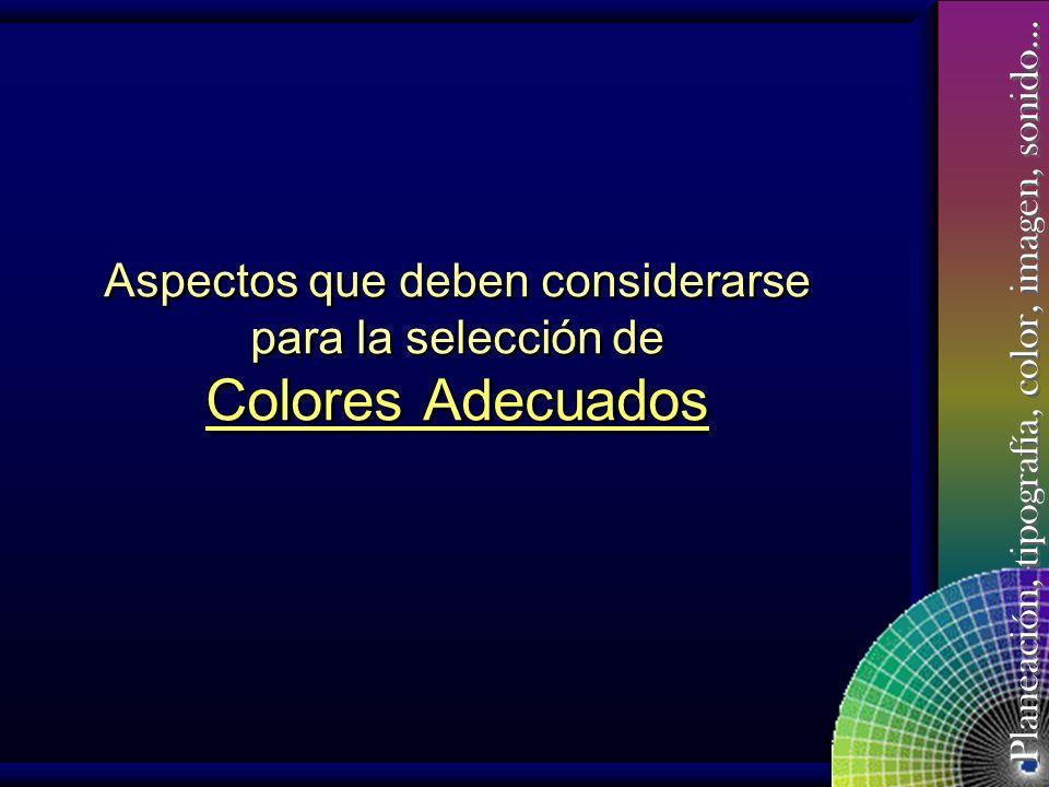 Aspectos que deben considerarse para la selección de Colores Adecuados